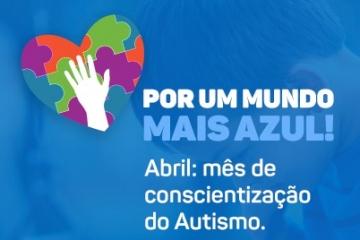 Abril Azul: mês de conscientização do Autismo